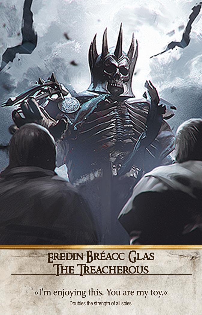 Eredin Bréacc Glas: The Treacherous Gwent Card