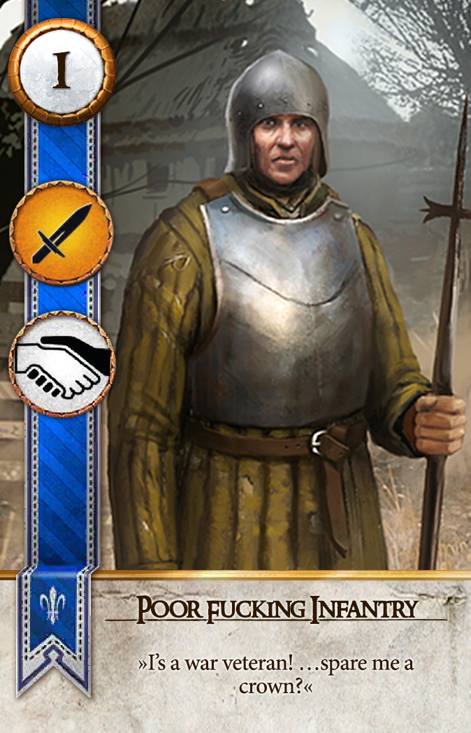Poor F*cking Infantry Gwent Card
