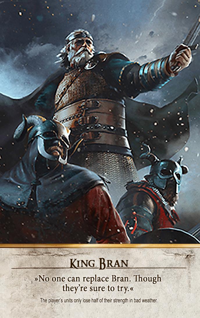 King Bran Gwent Card